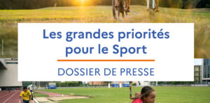 Les grandes priorités pour le sport